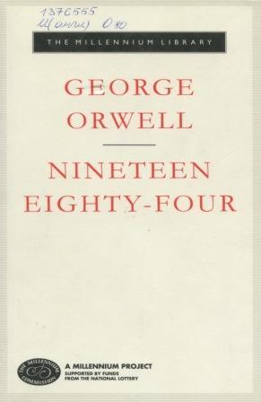 Orwell, George. Nineteen Eighty-Four